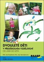 Dvouleté děti v předškolním vzdělávání III