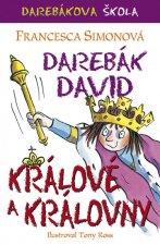 Darebák David králové a královny