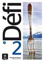 Défi 2 (A2) – Livre de l'éleve + CD