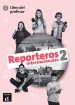 Reporteros int. 2 (A1-A2) – Libro del profesor