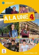 A la une 4 (A2.2) – Livre de l'éleve + CD