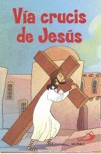 VÍA CRUCIS DE JESÚS