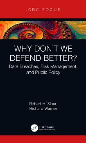 Why Don't We Defend Better?