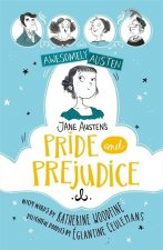 Awesomely Austen - Illustrated and Retold: Jane Austen's Pride and Prejudice