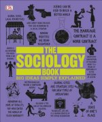 The Sociology Book: Big Ideas Simply Explained
