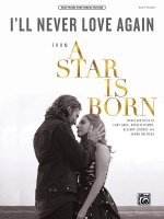 I'll Never Love Again: From a Star Is Born, Sheet