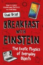 Breakfast with Einstein
