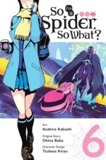 So I'm a Spider, So What?, Vol. 6 (manga)
