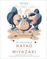 My Neighbor Hayao: Art Inspired by the Films of Miyazaki
