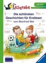 Die schönsten Geschichten für Erstleser von Manfred Mai