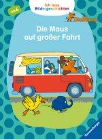Ich lese Bildergeschichten Die Maus: Die Maus auf großer Fahrt
