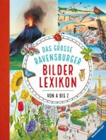 Das große Ravensburger Bilderlexikon von A-Z