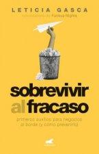 Sobrevivir Al Fracaso / Overcoming Failure