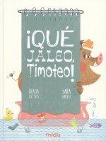 QU JALEO, TIMOTEO!