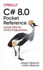 C# 8.0 Pocket Reference