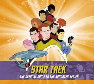 Star Trek: The Official Guide to the Animated Series