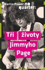 No Quarter Tři životy Jimmyho Page