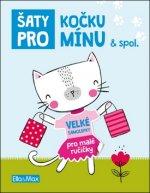 Šaty pro Kočku Mínu & spol.
