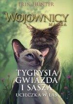 Wojownicy Manga Tygrysia Gwiazda i Sasza. Ucieczka w las