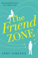 Friend Zone: the most hilarious and heartbreaking romantic comedy of 2019