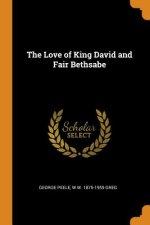 Love of King David and Fair Bethsabe