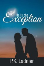 He Is the Exception