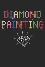 Diamond Painting: Diamond Painting Journal DP Crystal Gems Organizer Gift Drills Kit Jewelry Rhinestone Log Notebook - 120 Pages 5d Pain