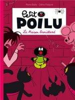 Petit Poilu: La Maison Brouillard
