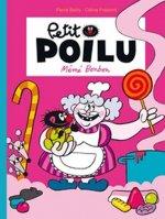 Petit Poilu Tome 4: Mémé Bonbon