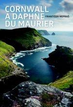 Cornwall a Daphne du Maurier