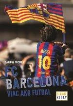 FC Barcelona Viac ako futbal