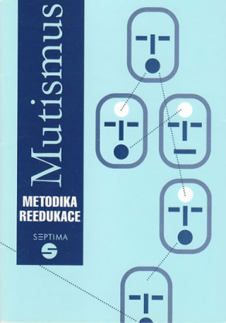 Mutismus - Metodika reedukace