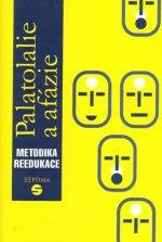 Palatolalie a afázie: Metodika reedukace