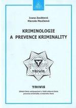 Kriminologie a prevence kriminality