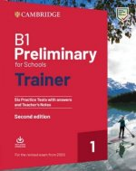 Preliminary for Schools Trainer 1 for the revised exam Second edition