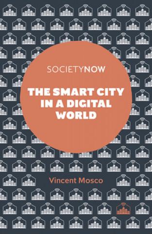 Smart City in a Digital World
