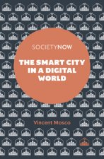 Smart City in a Digital World