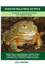 African Bullfrog as Pets