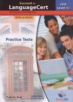 SUCCEED IN LANGUAGE CERT B2 PRACTICE TESTS + SELF STUDY
