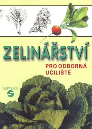 Zelinářství pro odborná učiliště (2.vydání)
