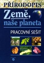 Přírodopis - Země, naše planeta (pracovní sešit)