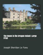 The Room in the Dragon Volant: Large Print