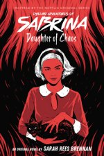 Daughter of Chaos (Chilling Adventures of Sabrina, Novel 2), Volume 2