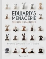 Edward's Menagerie: The New Collection, 4: 50 Animal Patterns to Learn to Crochet