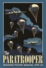 Paratrooper Training Pocket Manual 1939-1945