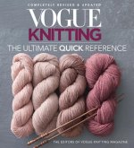 Vogue Knitting: The Ultimate Quick Reference