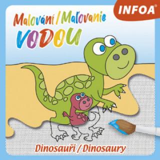Malování/Maľovanie vodou Dinosauři/Dinosaury