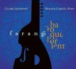 Farangi - Du Baroque ? l'Orient