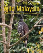 Wild Malaysia (2nd edition)