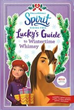 Spirit Riding Free: Lucky's Guide to Wintertime Whimsy